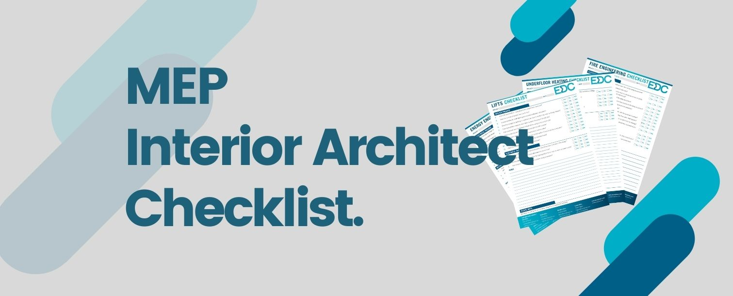 De-Risk Your Project With Our MEP Interior Architect Design Checklist.